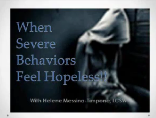 When Severe Behaviors Feel Hopeless